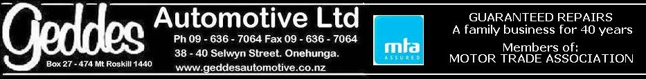 Geddes Automotive Ltd 38 Selwyn Street Onehunga Auckland 1061 Phone 09 636 7064
